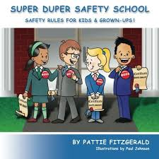 School Safety Rules Chart Super Duper Safety School Safety Rules For Kids Grown Ups