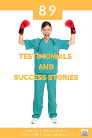 the physician assistant essay and personal statement collaborative the physician assistant life essay collaborative help testimonials and success stories