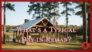 What Is A Typical Day In Rehab Really Like