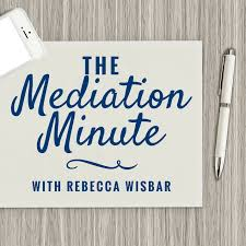 The Mediation Minute