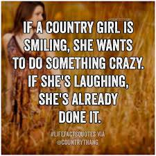 Country Girl Quotes Magnificent 48 Best Country Quotes On Pinterest Country Girl Quotes Country Girl