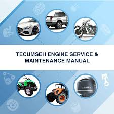 TECUMSEH ENGINE SERVICE & MAINTENANCE MANUAL - Download Manuals &am...