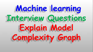 machine learning datascience interview questions explain model machine learning datascience interview questions explain model complexity graph