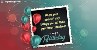 On your birthday i want to send you the most wonderful message with love, good health and happiness. Birthday Wishes Birthday Messages Greetings Sms