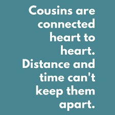 Celebrate Cousinship Cousin Quotes Poems And Fun Ideas For Delectable Cousin Saying Pics