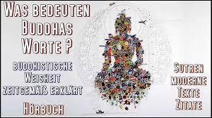 Was Bedeuten Buddhas Worte Buddhistische Weisheit Zeitgemäß