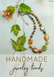 Darice Jewelry Designer Beads Handmade Trends In Jewelry Making Darice Blog