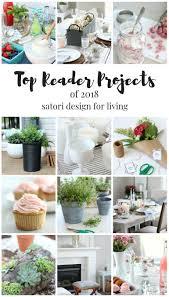 Satori Design For Living 2018 Recap Most Popular Home Projects And Recipes Satori