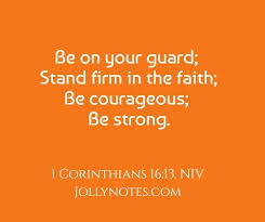 Standing Firm Bible Verses and Scripture Quotes – 10 Inspirational Bible  Verses about Standing Firm in Faith, in the Lord, in Christ – Daily Bible  Verse Blog