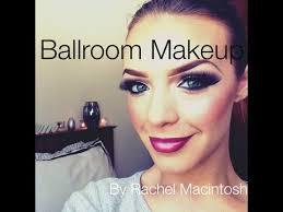 ballroom dancing makeup tutorial 2 by rachel macintosh you