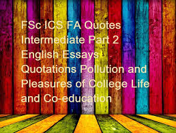 fsc i c s f a java c notes fsc ics fa quotes intermediate part fsc ics fa quotes intermediate part 2 english essays quotations pollution and pleasures of college life