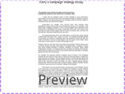 kerry s campaign strategy essay college paper help kerry s campaign strategy essay this typified the kerry campaign s efforts to emphasize kerry s military