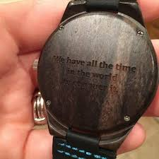 We Have All the Time in the World Tree Hut Wooden Watches Enchanting Watch Engraving Quotes