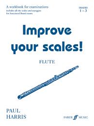 flute grades improve your scales amazon co uk paul flute grades 1 3 improve your scales amazon co uk paul harris 9780571520244 books