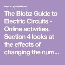 17 best ideas about electrical circuit diagram the blobz guide to electric circuits online activities section 4 looks at the effects of changing the number of batteries in a circuit