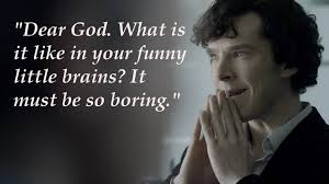 Sherlock Quote Shared By Zia On We Heart It