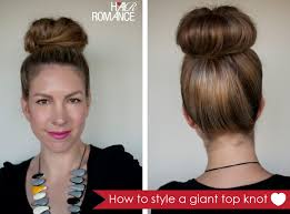 how to style a giant top knot when you don t have a lot of hair