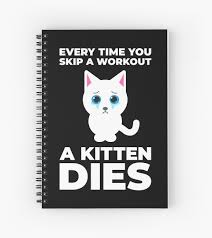 Funny Workout Motivation Cat Spiral Notebook By Sqwear