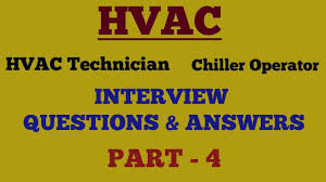 Hvac Design Engineer Interview Questions And Answers Pdf Hvac Technician Interview Questions Answers Part 4