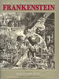 frankenstein ilrated by the great berni wrightson from marvel ics with an introduction by stephen king and from bantam books