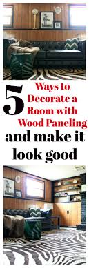 These five ways to decorate a room with wood paneling are really great  ideas to save
