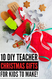 looking for the perfect diy teacher gifts to make with your little ones we
