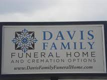 our history davis family funeral home