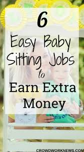 babysitting jobs 6 easy babysitting jobs to become a babysitter earn extra