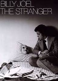 Joel also makes a point in the line 'why were you so surprised that you never saw the stranger? Billy Joel Posters Billy Joel Poster Stranger