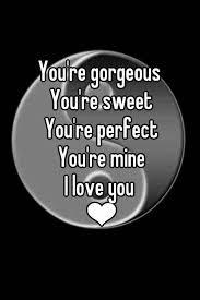 I Love You Gorgeous