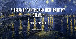 Vincent Van Gogh Quotes Beauteous Quotes About Painting Van Gogh 48 Quotes