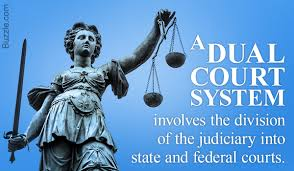 What Is A Dual Court System And What Is Its Significance
