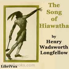 hiawatha by henry wadsworth longfellow at loyal books hiawatha