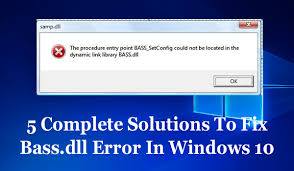 Windows 10 Bass 5 Complete Solutions To Fix Bass Dll Error In Windows 10