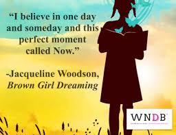 Brown Girl Dreaming Quotes Best Of Jackie Woodson Tumblr