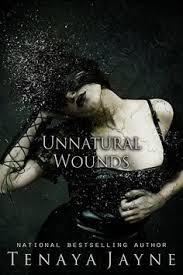 book cover unnatural wounds by tenaya jayne by cathleentarawhiti deviantart on