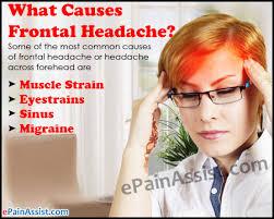 what causes frontal headache or headache across forehead