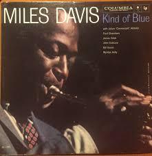 <b>Miles Davis</b> - <b>Kind</b> Of Blue | Releases | Discogs