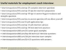 Questions About Employment Top 10 Employment Coach Interview Questions And Answers