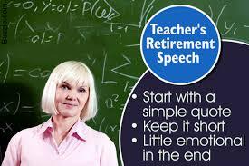 Good Speech Ideas For Teachers To Make Their Retirement Memorable