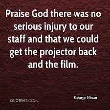 Praising God Quotes Beauteous George Ninan Quotes QuoteHD