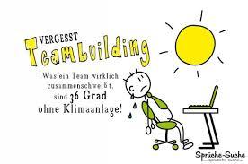 Hitze Im Büro Teambuilding Sprüche