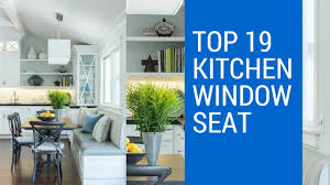 Kitchen Window Seat Best Stylish Kitchen Window Seat Ideas Youtube