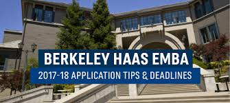 uc berkeley haas executive mba application essay tips and deadlines these haas emba essay questions reflect the larger haas and even further berkeley community and culture they draw out the multi faceted individual