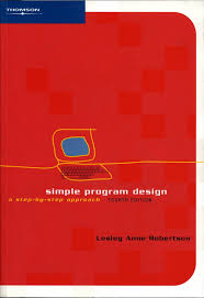 Simple Program Design Buy Simple Program Design A Step By Step Approach Book
