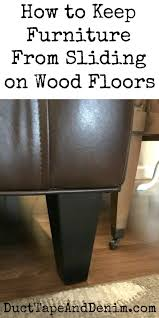 duct tape furniture. How To Keep Furniture From Sliding On Wood Floors | Duct Tape And Denim  Blog Duct Tape
