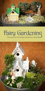 fairy gardening creating your own magical miniature garden by julie bawden davis and beverly