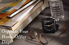 Organize your home office Space Samantha Pointer Organize Your Home Office Day