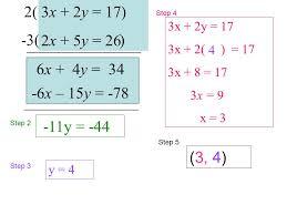 4 3x 2y 17 2x 5y 26 11y 44 step 2 step 3 y 4 3x 2y 17 3x 2 17 3x 8 17 3x 9 x 3 step 4 step 5 3 4 4 6x 4y 34 3 2