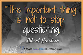 Quotes About Asking Questions Magnificent Quotes About Question 48 Quotes